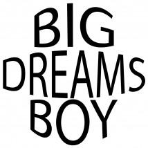 Big Dreams Boy