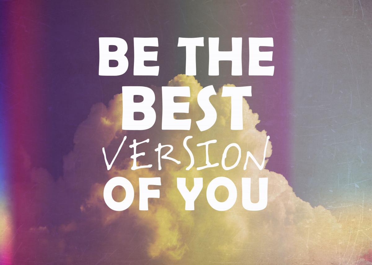 Be The Best Version of You by Rachel Burbee | metal posters - Displate
