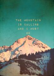 mountain vintage texture snow outdoor quote landscape muir travel adventure sundown peak words teal