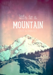 mountain quote typo text vintage peak snow winter sports travel outdoor adventure photography shabby