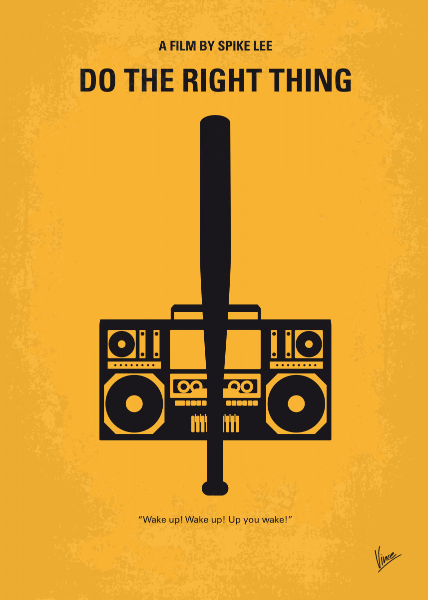 No179 My Do the right thing minimal movie poster On the hottest day o