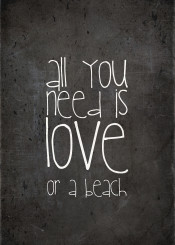 love all you need is beach vintage typo text black textart vintage chalkboard white funny quote sayi