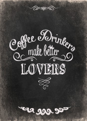 coffee love lovers quote life motivational inspirational funny humor vintage chalkboard white black