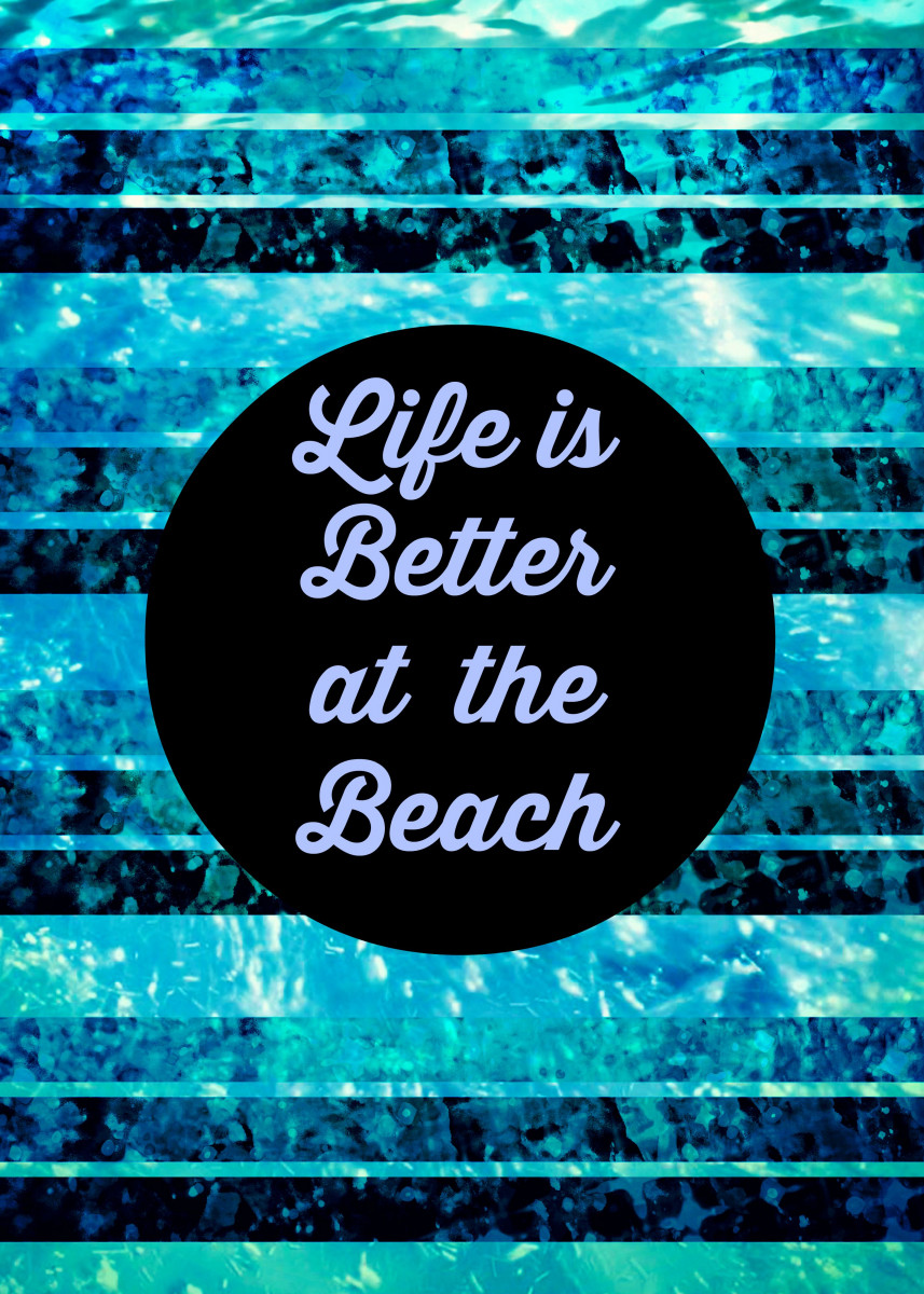 Life is Better at the Beach 30352