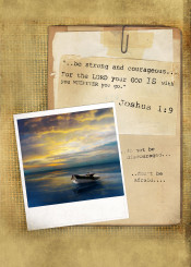 inspiration bible verse scripture boat strong courageous god is with you