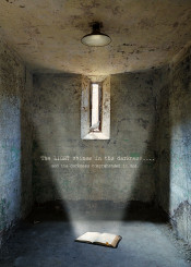 light shines darkness cell prison jail bible scripture text room interior window derelict