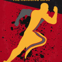 No425 My Running man minimal movie poster  A wrongly convicted man must try to survive a public execution gauntlet staged as a game show.  Director: Paul Michael Glaser Stars: Arnold Schwarzenegger, Maria Conchita Alonso, Yaphet Kotto