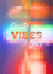 good vibes only geometric mosaic stained glass abstract squares quote inspirational text art