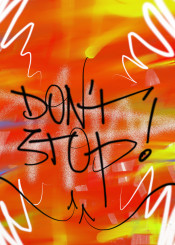 graffiti urban art street abstract hip hop rap dont stop orange yellow white black