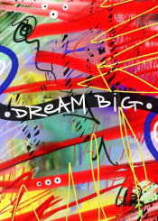 urban art abstract street graffiti dream big dreams inspiration vincent j newman red yellow blue
