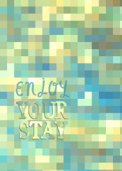 enjoy your stay text mosaic quote inspirational quotable saying yellow blue green abstract geometric