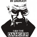 "Mr White from Breaking Bad - ""I am the Danger"""