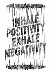 typography typo quote sayings inhale exhale positive negative unique illustration design digital art grunge abstract