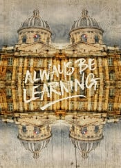 always be learning school institut de france academie francaise knowledge love lifetime students career langauge crave paris europe european travel french architecture building classic classical facade historic antique retro vintage paper texture textured overlay old aged quotable quote inspirational motivational grunge grungy history cupola flag seek seeker passion dome