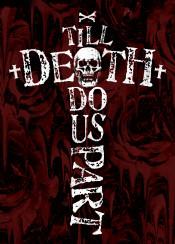 valentines love till death do us part skull quote saying typography typo text art digital design bones cross