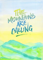the mountains are calling hills lemon yellow blue sky green early summer pastel tones watercolor landscape painting handpainted handdrawn background artistic vibrant paper backdrop colorful watercolour brush splash bright creativity liquid flowing gradation decorative creative quote quotable inspirational motivational encouragement adventure pretty delicate