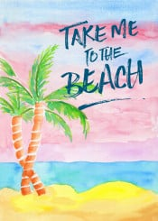 take me to the beach golden sand palm trees sunrise summer resort pink sky tropical water ocean sea green yellow brown watercolor landscape painting handpainted handdrawn background handmade artistic vibrant backdrop colorful watercolour brush splash bright creativity liquid flowing gradation decorative creative quote quotable inspirational motivational encouragement pretty delicate