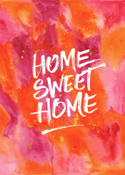 home sweet orange pink yellow paint splatter hand painted watercolor abstract background handmade vibrant artistic painterly artsy handpainted paper backdrop colorful stain texture abstracted wallpaper textured watercolour brush brushstroke splash bright creativity liquid decorative creative transparent conceptual quote inspirational motivational