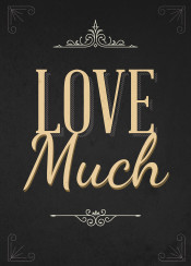 love much inspirational inspiration quote text art black gold swav cembrzynski