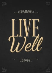 live well inspirational inspiration text art font black gold three pieces swav cembrzynski