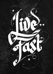 livefast live fast calligraphy typography lettering textart art poster