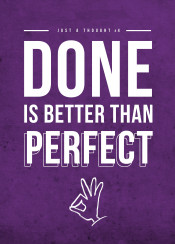 done better perfect thought inspiration
