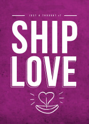 ship love thought inspiration