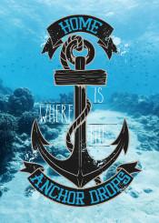 home is where the anchor drops sea sailor merchan navy