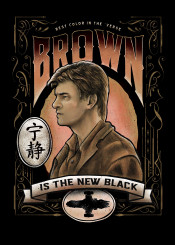 firefly browncoats serenity chinese mal captain reynolds scifi film tv show movie western type typography victorian artnouveau funny haha label fashion series man actor ship space future fire malreynolds