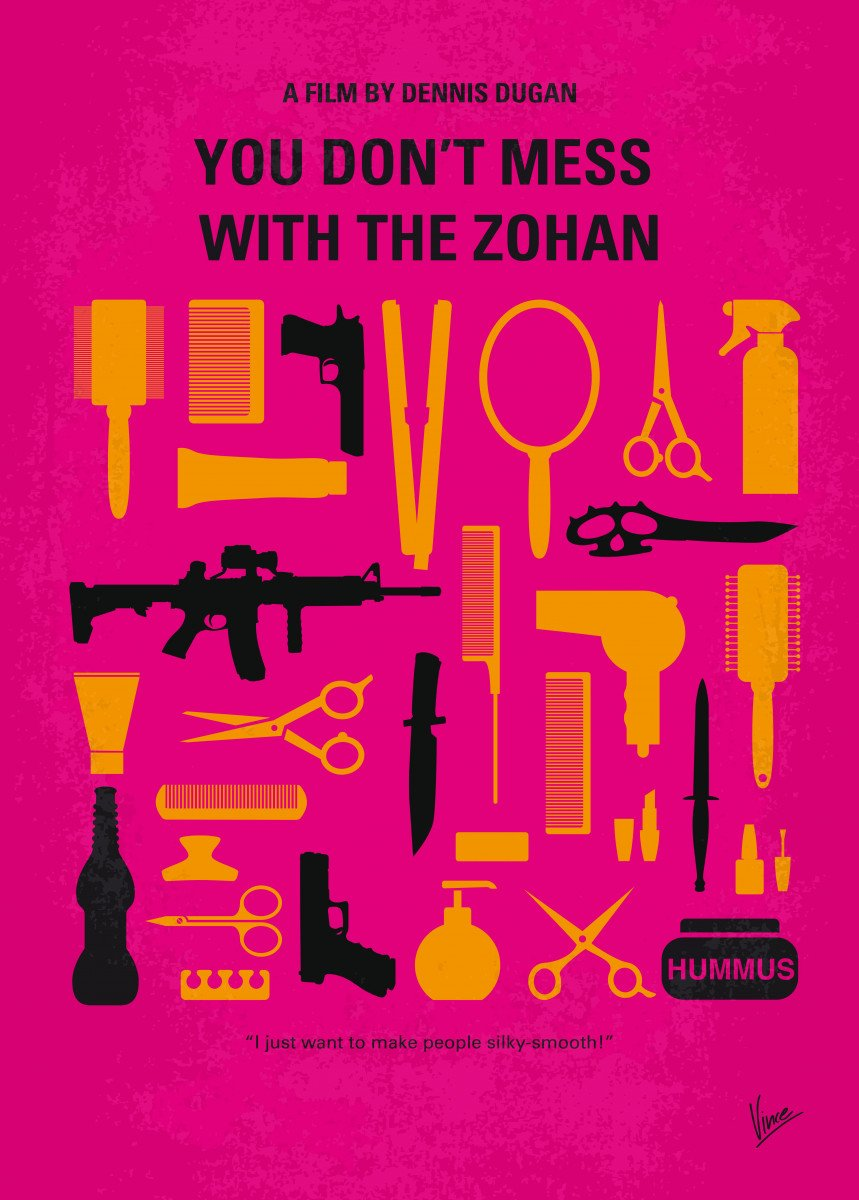 No743 My You Dont Mess with the Zohan minimal movie poster An Israeli 255621