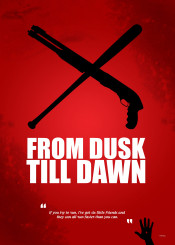 from dusk till dawn tarantino baseball pumpgun movie quote quentin