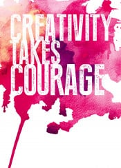 creativity takes courage text art quote inspiration motivation inspirational motivational paint water color watercolor colorful pink red swav cembrzynski collection