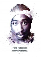 2pac tupac amaru shakur quote legend legends legendary iconic icon hip hop rap urban bandana swav cembrzynski collection splatter texture celebrity famous rapper paint water color reality wrong dreams are real