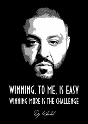 dj djkhaled khaled winning urban hiphop rnb producer beats beatmaker beegeedoubleyou black grey white quotes quote saying sayings
