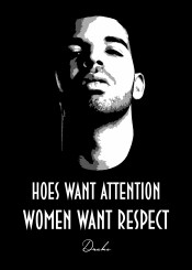 drake rihanna khaled urban rnb hiphop beegeedoubleyou black grey white saying sayings quote quotes respect attention hoes women