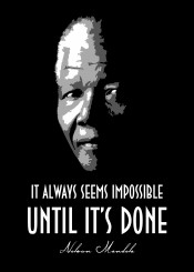 nelson mandela nelsonmandela impossible done love history legend beegeedoubleyou black grey white quotes quote saying sayings