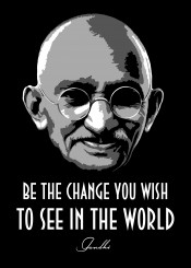 gandhi world love change wish quote quotes saying sayings beegeedoubleyou legend legends black grey white