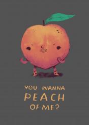 peach wanna piece me want fruit cute peaches funny peachy fight