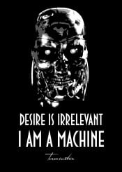 terminator machine robot irrelevent desire schwarzenegger robocop android future siencefiction beegeedoubleyou black grey white quote quotes machines destroy war scifi