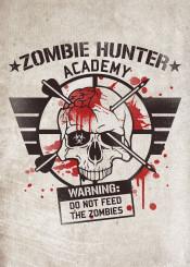 zombie zombies hunter academy college school military navy warning do not feed danger please skull blood splatter apocalypse halloween walking dead kill