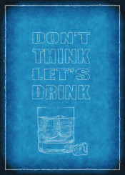 dont think lets drink blueprint