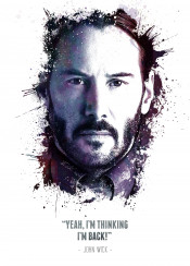 john wick movies movie character legend legends legendary yeah i am thinking back im tv iconic icon keanu reeves awesome badass swav cembrzynski collection quote quotes splatter texture cool