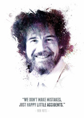 bob ross painter painting happy mountains forest paint legend legends legendary iconic icon swav cembrzynski collection splatter texture quote displate we dont make mistakes just happy little accidents quote white water color inspirational inspiration happiness afro oil