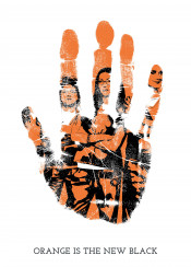 orange new black tv show netflix series best television shows ever all time prison women bad black hand hands palm palms print prints finger fingers swav cembrzynski collection unique cool fun original displate personal collections set best legend legends legendary iconic icon