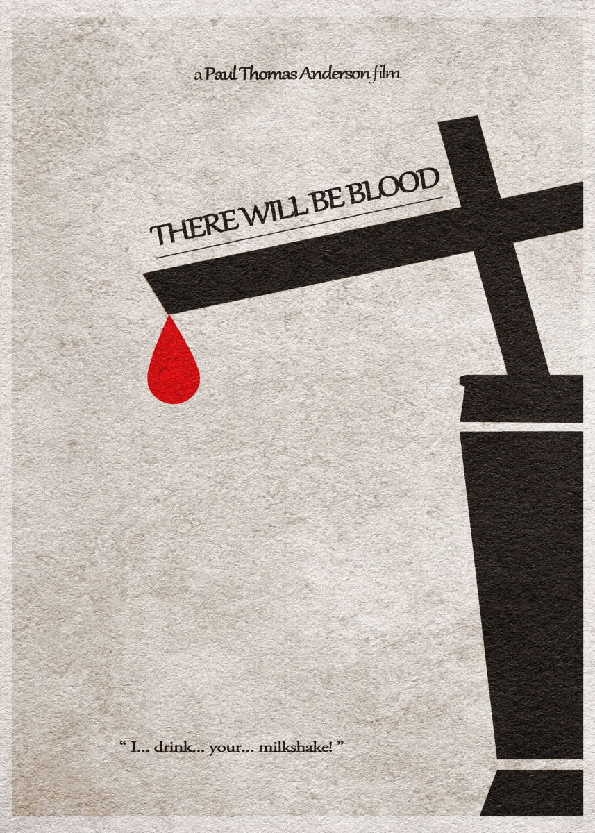 There Will Be Blood Minimalist Movie Poster 378030