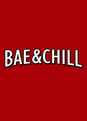 bae netflix chill parody funny movies tv babe