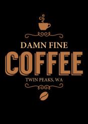 damn fine coffee hot tea chocolate twinpeaks twin peaks washington