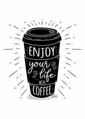 life coffee enjoy motivation text typography typo