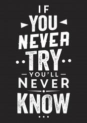 if never try will know typography text motivation