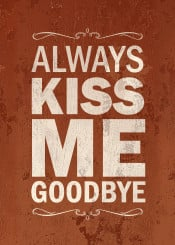 kiss text quote vintage